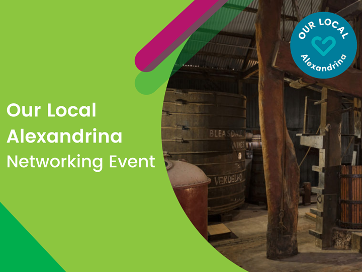 Our Local Alexandrina Networking Event